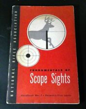 NRA Fundamentals of Scope Sights – Handbook #7, 1952