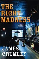 The Right Madness, Crumley, James,0670034061, Book, Good