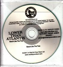 LOWER THAN ATLANTIS Beech Like The Tree UK watermarked 1-track promo test CD