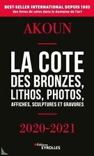 AKOUN la cote des Bronzes Lithos Gravures Affiches Photos 2020-2021