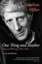 Una cosa y otra: escritos seleccionados 1954-2016 por Ian Greaves, Jonathan Mill