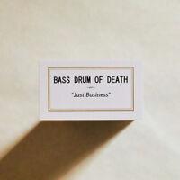 Bass Drum of Death - Just Business [New Vinyl]