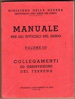 Manuale per ufficiali del genio. Collegamenti e osservazione del terreno - 1942