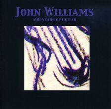 John Williams - 500 Years of Guitar [New CD]