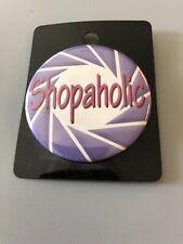 Shopaholic Button