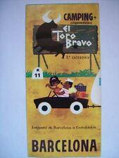 DEPLIANT CAMPING + CARAVANNING EL TORO BRAVO BARCELLONA ( s8-2)