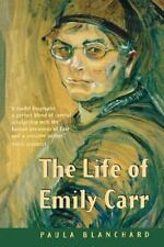 Life of Emily Carr by Paula Blanchard (1987, Paperback)