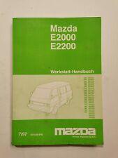 Mazda E2000 E2200 Werkstatt Handbuch  (Ausgabe 1997)