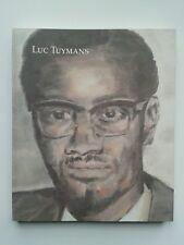 """ Luc TUYMANS : rétrospective "" Catalogue Bozar SIGNé / HANDSIGNED, 2011"