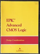Texas Instruments Epic Advanced Cmos Logic - Design Considerations 1986