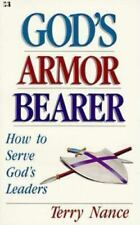 NEW - God's Armor Bearer: How to Serve God's Leaders by Nance, Terry