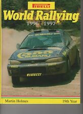 PIRELLI  WORLD RALLYING NO 19  BY MARTIN HOLMES 1996 - 1997