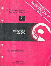 John Deere 25 Combine Header Trasnport Frame Operators Manual OM-H109021
