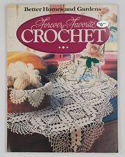 Better Homes and Gardens Forever Favorite Crochet