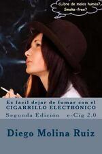 Libre de Malos Humos: Es Fácil Dejar de Fumar con el CIGARRILLO ELECTRÓNICO :...