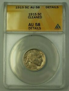 1915 US Buffalo Nickel 5c Coin ANACS AU-58 Details Cleaned (Better)