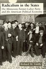 Radicalism in the States: The Minnesota Farmer-Labor Party and the Ame-ExLibrary