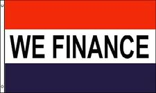 We Finance Flag 3x5 ft Business Advertising Sign Dealer Financing Loan Credit Ez
