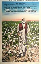 "Vintage Postcard, ""Old Black Joe"" in a Southern Cotton Field, D325, E-5556"