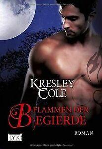 Flammen der Begierde von Cole, Kresley   Buch   Zustand gut