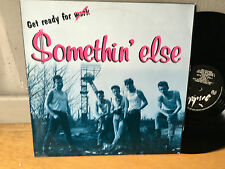 LP SOMETHIN' ELSE GET READY FOR NEO ROCKABILLY PSYCHOBILLY