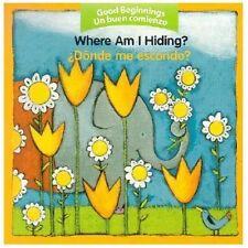 Where Am I Hiding?/Donde Me Escondo? (Board Book)