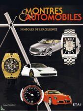Montres et Automobiles, symboles de l'excellence