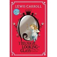 (Good)-Through the Looking-Glass (Paperback)-Carroll, Lewis-1447280008
