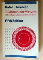 A Manual for Writers of Term Papers, Theses, and D