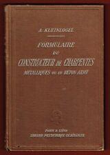 Formulaire du Constructeur de Charpentes Métalliques ou Béton Armé, Kleinlogel