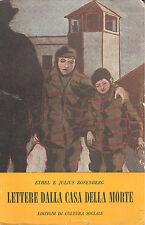 Ethel e Julius Rosemberg: Lettere dalla casa della morte. 1953