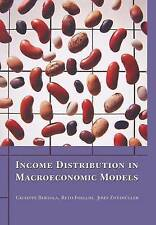 USED (GD) Income Distribution in Macroeconomic Models by Giuseppe Bertola