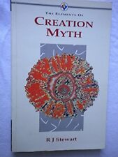 Creation Myth (The Elements of...) by Stewart, R. J. Paperback Book The Cheap