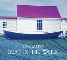 Tom Paxton - Boat In The Water [New CD]