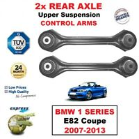 2x REAR AXLE LEFT RIGHT Upper CONTROL ARMS for BMW 1 SERIES E82 Coupe 2007-2013