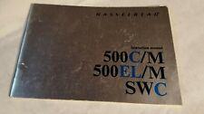 Hassselblad 500C/M, 500EL/M, SWC Instruction Manual