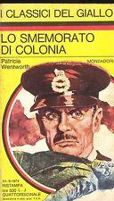 LO SMEMORATO DI COLONIA - PATRICIA WENTWORTH