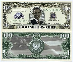 Barack Obama 1 Million Dollars Novelty Money 2009 Fun Collectors Item Great Gift