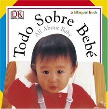 Todo Sobre Bebe / All About Baby