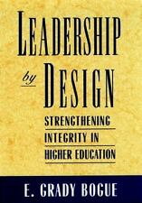 Leadership by Design : Strengthening Integrity in Higher Education-ExLibrary