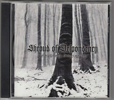 SHROUD OF DESPONDENCY - for eternity brings no hope CD