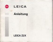 Leica Z 2 X  Kamera Original Bedienungsanleitung/ Instructions Nr.B.102