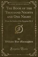 The Book of the Thousand Nights and One Night, Vol. 1: From the Arabic of the Æg
