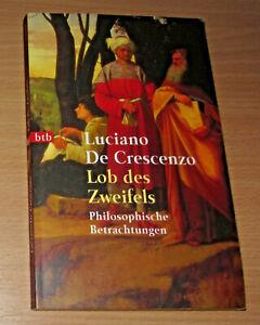 Luciano De Crescenzo: LOB DES ZWEIFELS. Philosophische Betrachtungen (TB, 1996)