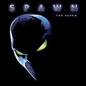 Spawn: The Album [Original Soundtrack] by Original Soundtrack CD 1997 LIKE NEW
