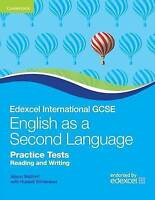 Cambridge International IGCSE. Edexcel International GCSE English as a Second La