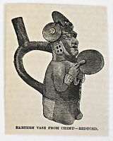small 1883 magazine engraving ~ EARTHEN VASE FROM CHIMU, Peru