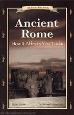 NEW An Uncle Eric Book: ANCIENT ROME How It Affects You Today Bluestocking Press