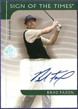 BRAD FAXON - 2003 03 UD SP SIGN OF TIMES SOTT PLATINUM SIGNED AUTO LIMITED  #/25