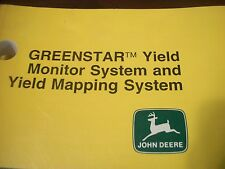 JOHN DEERE OPERATOR'S MANUAL COMBINE GREENSTAR YIELD MONITOR MAPPING SYSTEM